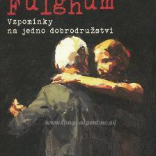 Vzpomínky na jedno dobrodružství (Robert Fulghum)