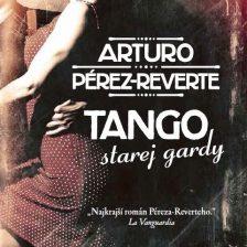 Tango starej gardy (Arturo Pérez-Reverte)